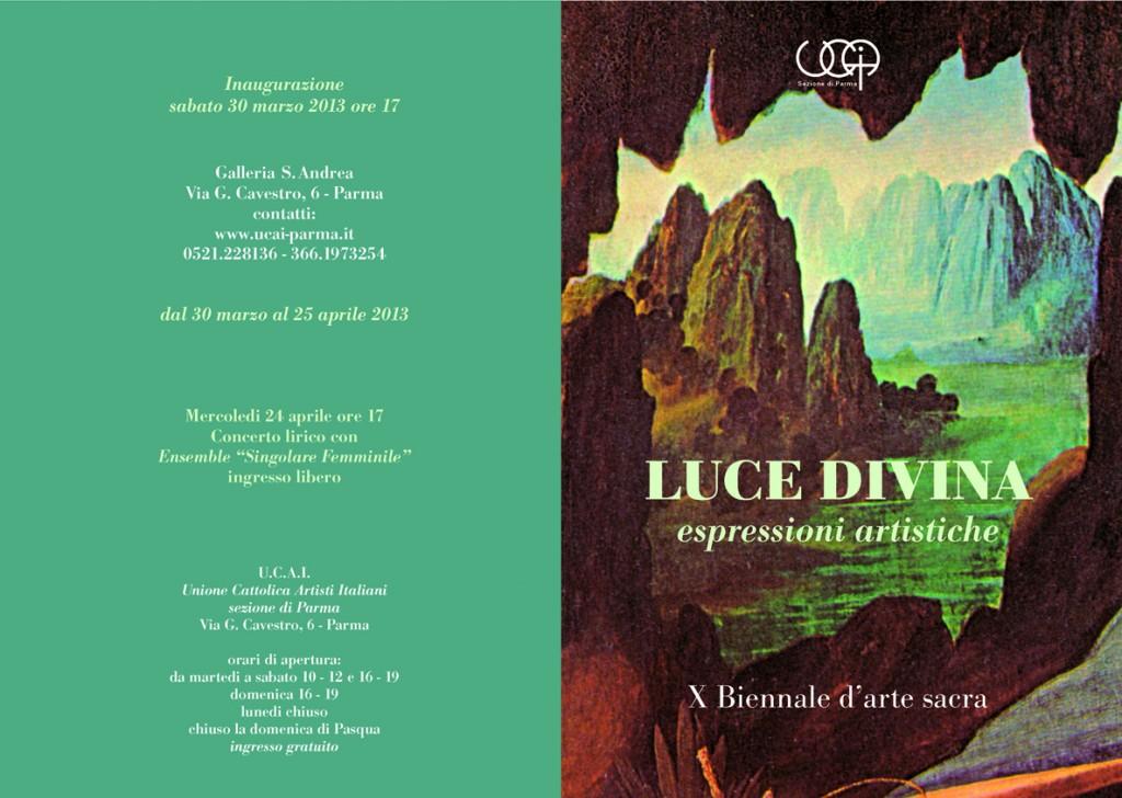 Luce Divina, Marzo 2013