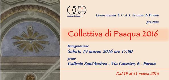 Collettiva di Pasqua 2016 – UCAI di Parma