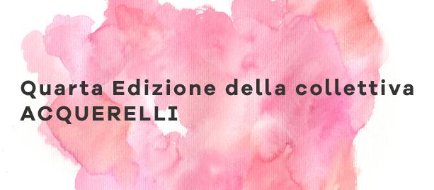 Quarta Edizione della collettiva ACQUERELLI – UCAI di Parma